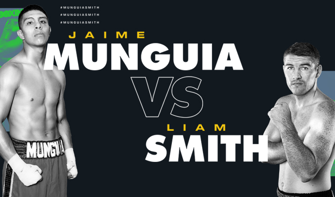 Jaime Munguia vs. Liam Smith